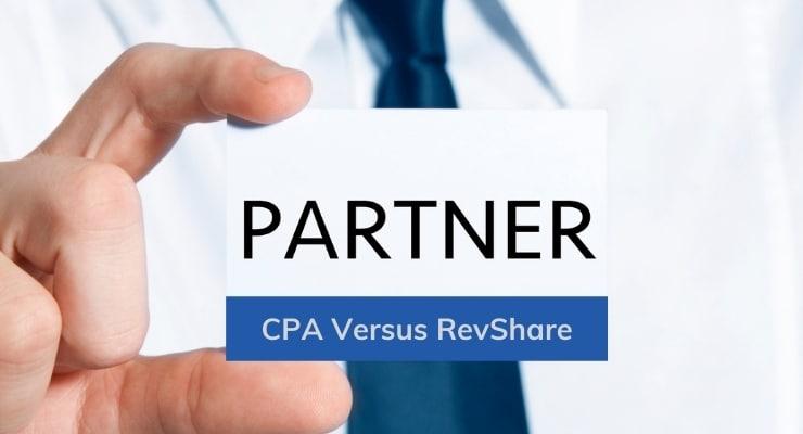 CPA versus RevShare: ¿Cuál plan de comisiones de Afiliados de Forex es el adecuado para ti?