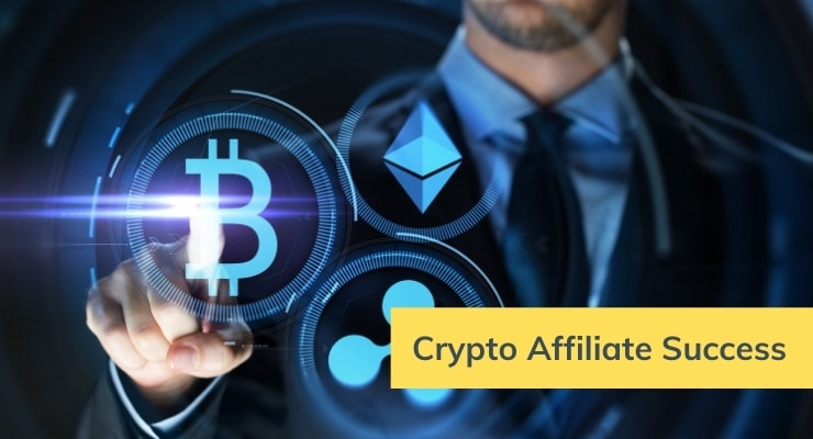 Here Is Why You Want to Become a Crypto Affiliate Now!