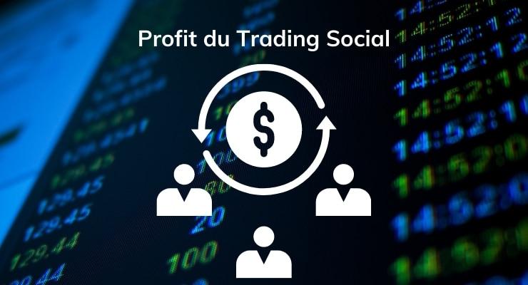 Profit du Trading Social