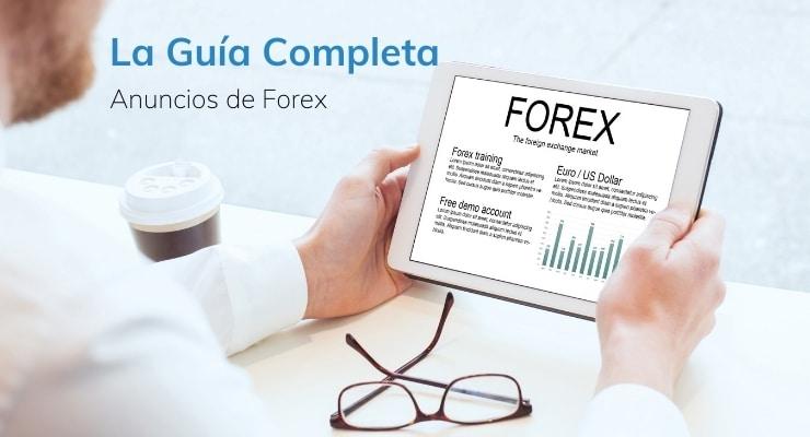 Su Guía Completa de Afiliados para los Anuncios de Forex
